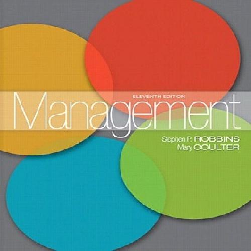Management 11ed Stephen P. Robbins ---- مدیریت ویرایش 11 (2012) استفان رابینز و ماری کولتر